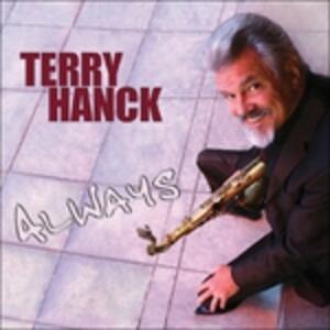 Always - CD Audio di Terry Hanck