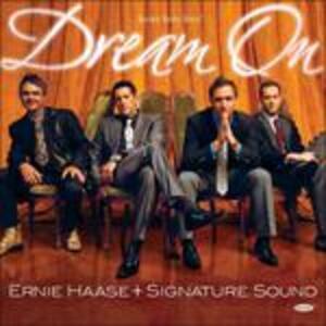 Dream on - CD Audio di Ernie Haase