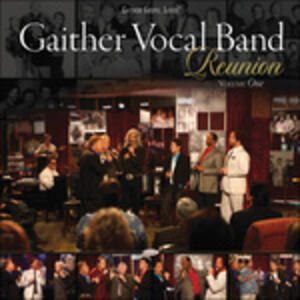 Reunion vol.1 - CD Audio di Gaither Vocal Band
