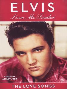 Elvis Presley. Love Me Tender. The Love Songs - DVD