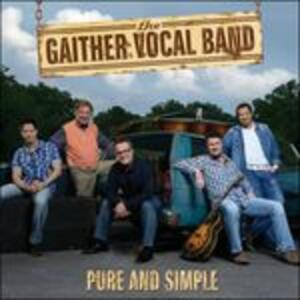 Pure & Simple - CD Audio di Gaither Vocal Band