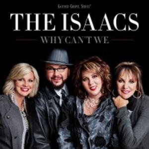Why Can't we - CD Audio di Isaacs