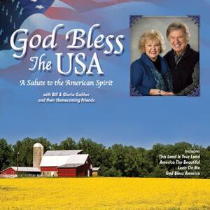 God Bless The Usa - CD Audio di Gloria Gaither,Bill Gaither