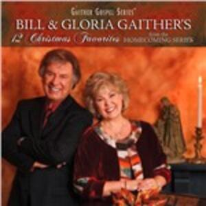 12 Christmas Favorites - CD Audio di Gloria Gaither,Bill Gaither