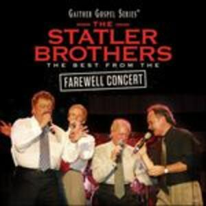 The Best from the Farewell Concert - CD Audio di Statler Brothers
