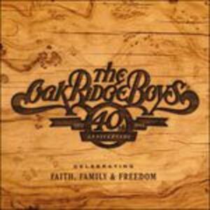 40th Anniversary - CD Audio di Oak Ridge Boys
