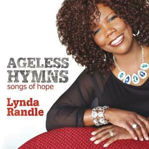 Ageless Hymns - CD Audio di Lynda Randle