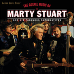 Gospel Music of - CD Audio di Marty Stuart