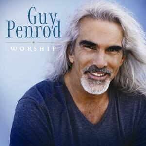 Worship - CD Audio di Guy Penrod