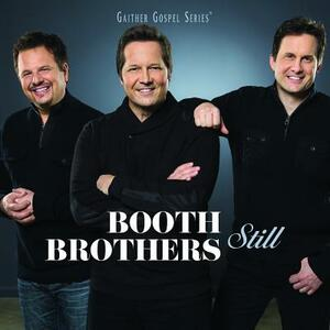 Still - CD Audio di Booth Brothers