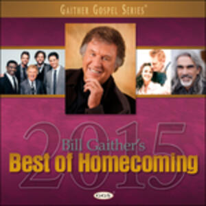 Bill Gaither'S Best Of.. - CD Audio di Gloria Gaither,Bill Gaither