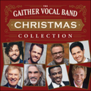 Christmas Collection - CD Audio di Gaither Vocal Band
