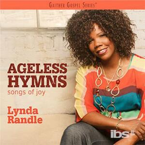 Ageless Hymns.Songs Of.. - CD Audio di Lynda Randle