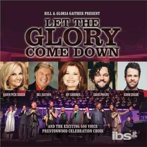 Let the Glory Ome Down - CD Audio