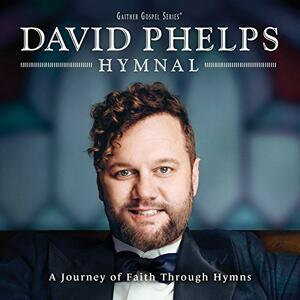 Hymnal - CD Audio di David Phelps