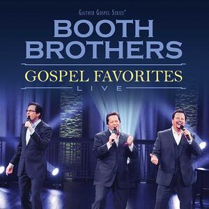 Gospel Favorites Live - CD Audio di Booth Brothers