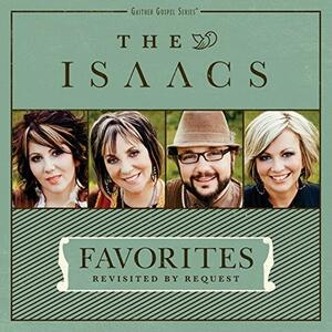 Revisited. The Best of the Isaacs - CD Audio di Isaacs