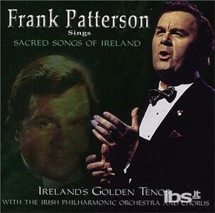 Sings Sacred Songs of Ire - CD Audio di Frank Patterson