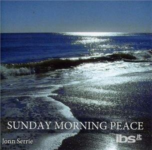 Sunday Morning Peace - CD Audio di Jonn Serrie