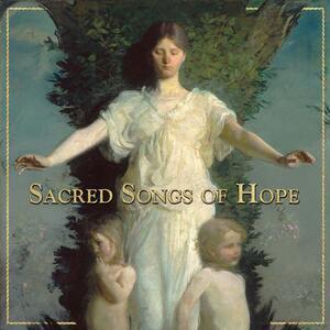 Sacred Songs of Hope - CD Audio