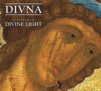In Search of Divine Light - CD Audio di Divna
