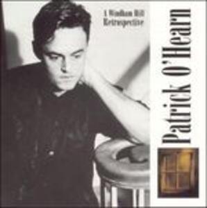 A Windham Hill Retrospective - CD Audio di Patrick O'Hearn