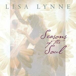 Seasons of the Soul - CD Audio di Lisa Lynne