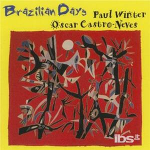 Brazilian Days - CD Audio di Paul Winter