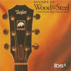 Sounds of Wood & Steel - CD Audio