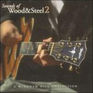 Sounds of Wood & Steel 2 - CD Audio