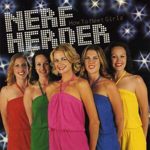 How to Meet Girls - CD Audio di Nerf Herder