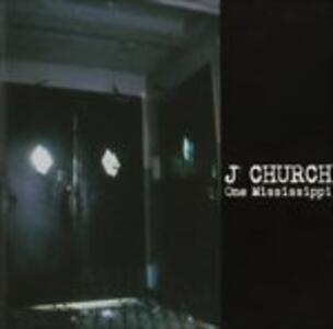 One Mississippi - CD Audio di J Church