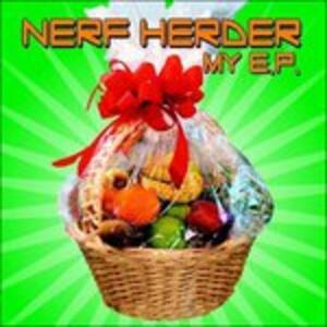 My ep - CD Audio di Nerf Herder