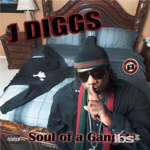 Soul of a Gangsta - CD Audio di J-Diggs