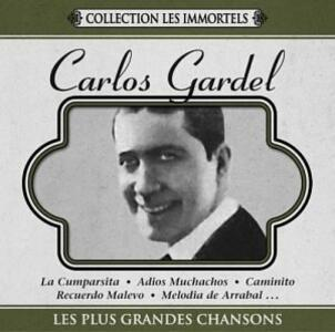 Les plus grandes chansons - CD Audio di Carlos Gardel