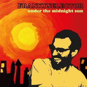 Under the Midnight Sun - CD Audio di FrankySelector