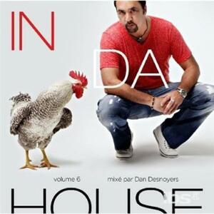 In Da House V.6 - CD Audio di Daniel Desnoyers