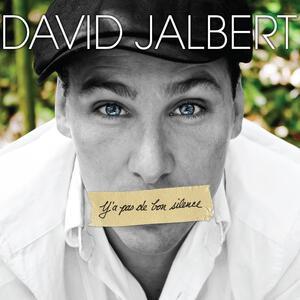 Y'a pas de bon silence - CD Audio di David Jalbert