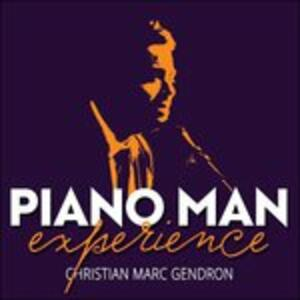 Piano Man Experience - CD Audio di Christian Marc Gendron