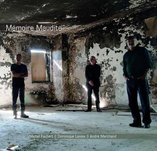 Maudite Memoire - CD Audio di Michel Faubert