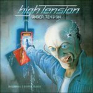 Under Tension - CD Audio di High Tension