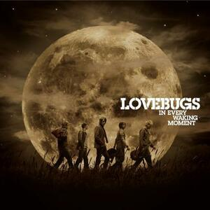 In Every Waking Moment - CD Audio di Lovebugs