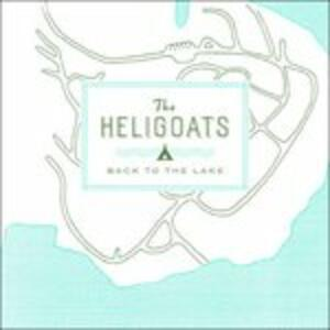 Back to the Lake - CD Audio di Heligoats