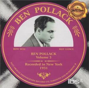 Ben Pollack vol.5 - CD Audio di Ben Pollack