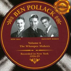 Whoopie Makers vol.6 - CD Audio di Ben Pollack