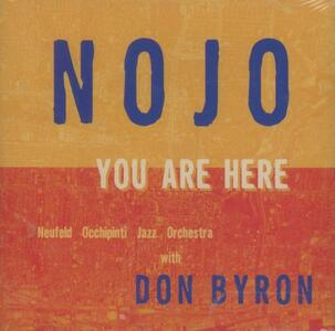 You are Here - CD Audio di Don Byron,Neufeld-Occhipinti Jazz Orchestra