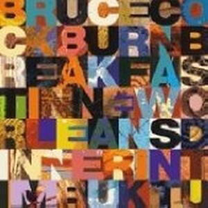 Breakfast in New Orleans - CD Audio di Bruce Cockburn