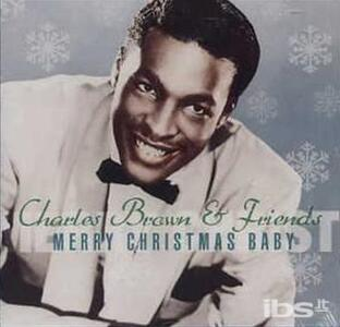 Merry Christmas Baby - CD Audio di Charles Brown