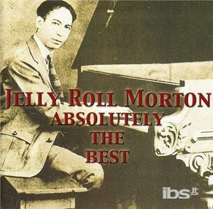 Absolutely the Best - CD Audio di Jelly Roll Morton