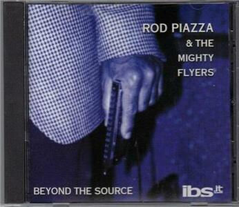 Beyond the Source - CD Audio di Rod Piazza